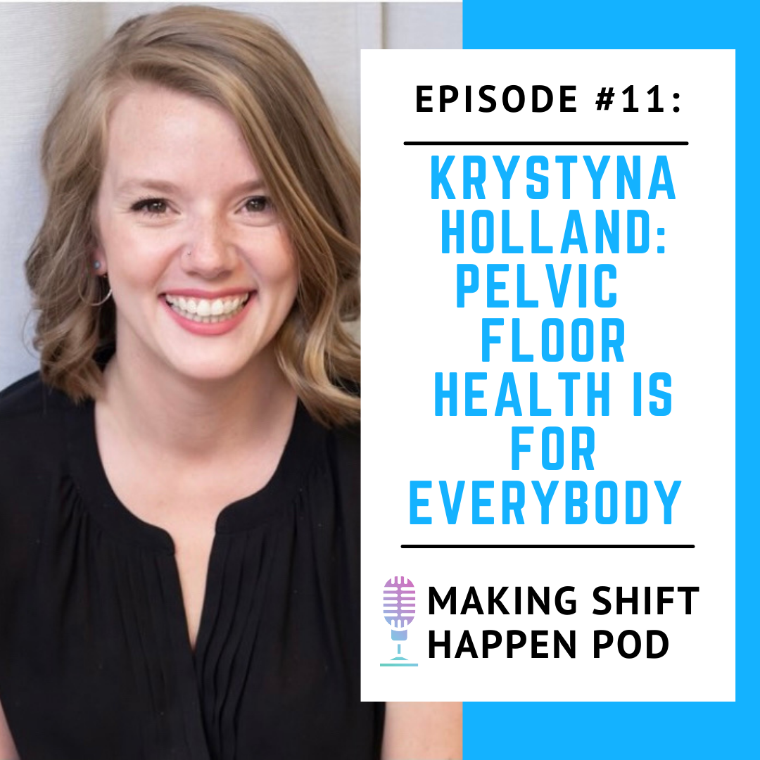 Krystyna Holland talks about pelvic health for everybody