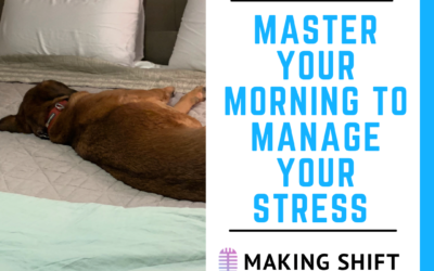 14. Master Your Morning to Manage Your Stress