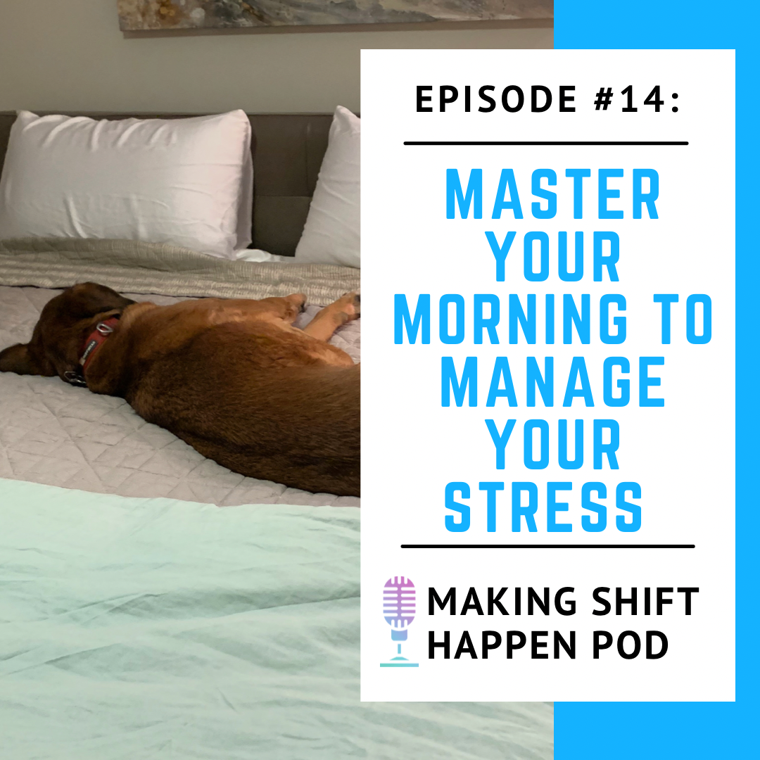 Master your morning to manage your stress