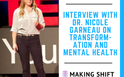15. Soulful Scientist Dr. Nicole Garneau Talks About Transformation and Mental Health