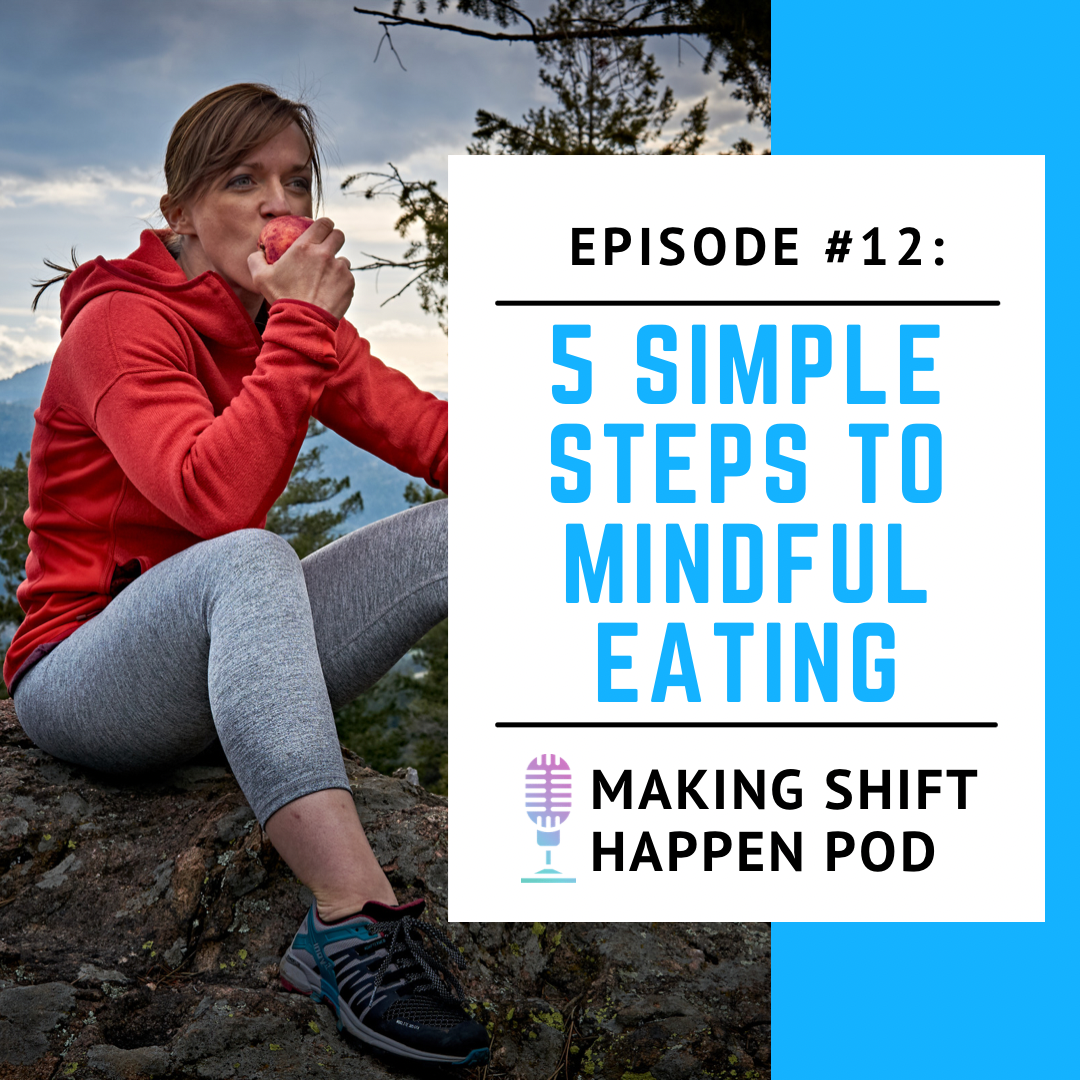 Episode 12 podcast image with Jen eating an apple to talk about mindful eating