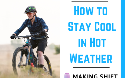 24. How to Stay Cool in Hot Weather